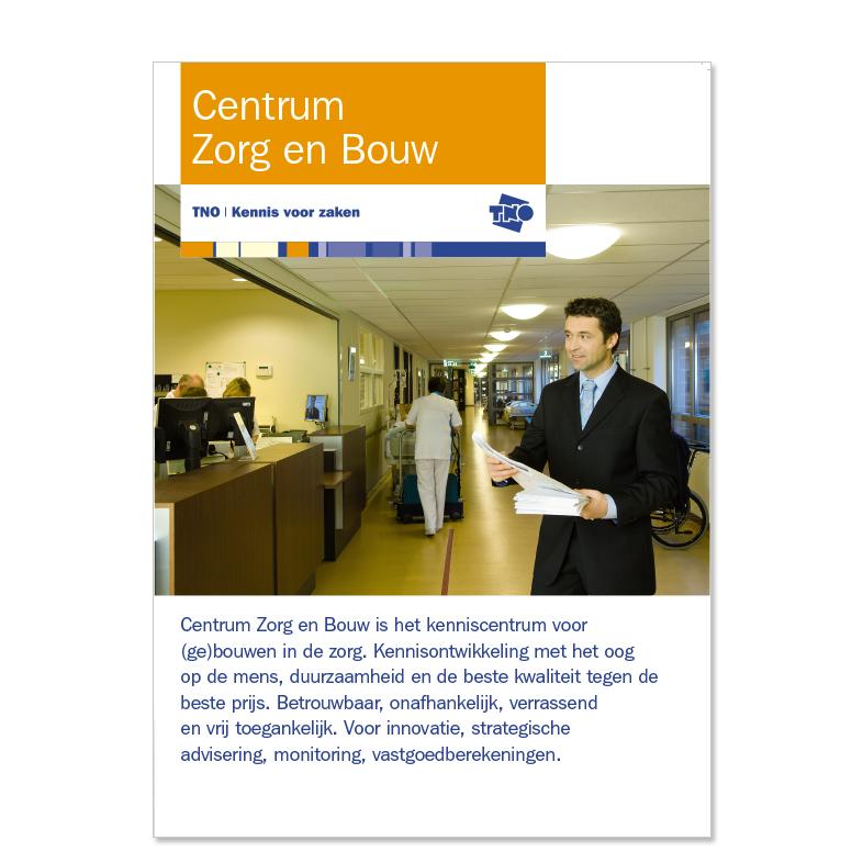 TNO - folder 'Centrum Zorg en Bouw'